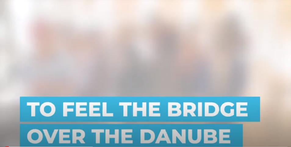 To Feel the Bridge over the Danube
